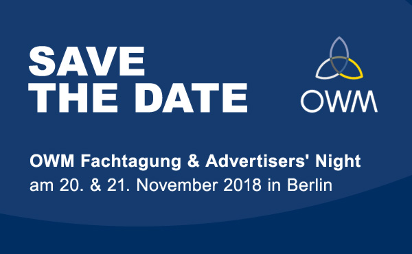 Save the Date - OWM Fachtagung & Advertisers' Night 2018