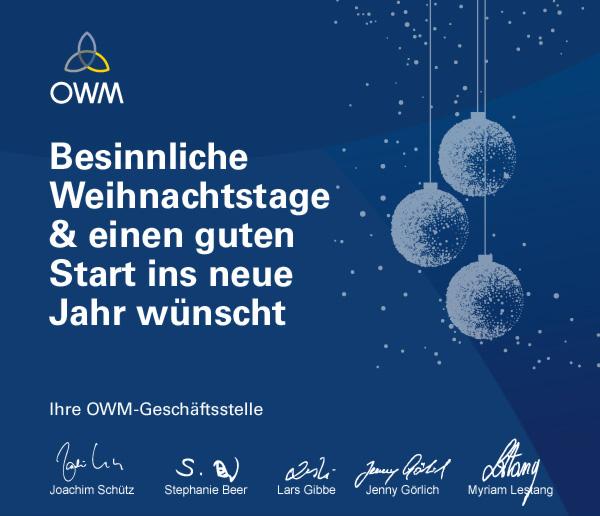 Besinnliche Weihnachtstage & einen guten Start ins neue Jahr wünscht Ihre OWM-Geschäftstelle