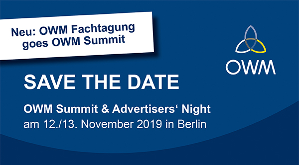 SAVE THE DATE - OWM Summit & Advertisers' Night am 12./13. November 2019 in Berlin
